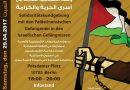 Berlin: 29.04.2017 Solidaritätskundgebung für die palästinensischen Gefangenen