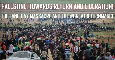 Palästina auf dem Weg zur Rückkehr und Befreiung: Das Massaker am Tag des Bodens und der #GreatReturnMarch